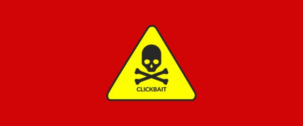 Beware of the Clickbait! Personalization's Ugly Cousin